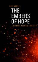 The Embers of Hope - Hibernation Book 2