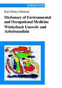 Dictionary of Environmental and Occupational Medicine /Wörterbuch Umwelt- und Arbeitsmedizin