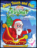 Baby Touch and Feel Merry Christmas Board Book