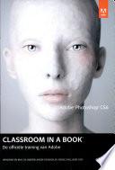 Adobe photoshop CS6 classroom in a book / druk 1