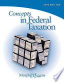 Concepts in Federal Taxation 2010
