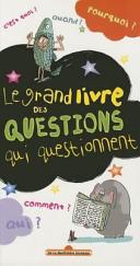 Le grand livre des questions qui questionnent