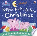 Peppa Pig  Peppa s Night Before Christmas