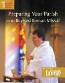 Preparing Your Parish for the Revised Roman Missal