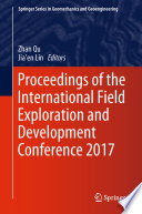Proceedings of the International Field Exploration and Development Conference 2017 Book