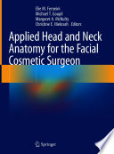 Applied Head and Neck Anatomy for the Facial Cosmetic Surgeon