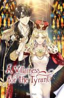 A Villainess for the Tyrant : (Light Novel) Volume 1