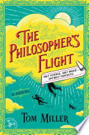 link to The philosopher's flight : a novel in the TCC library catalog