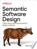 Semantic Software Design