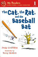 The Cat  the Rat  and the Baseball Bat