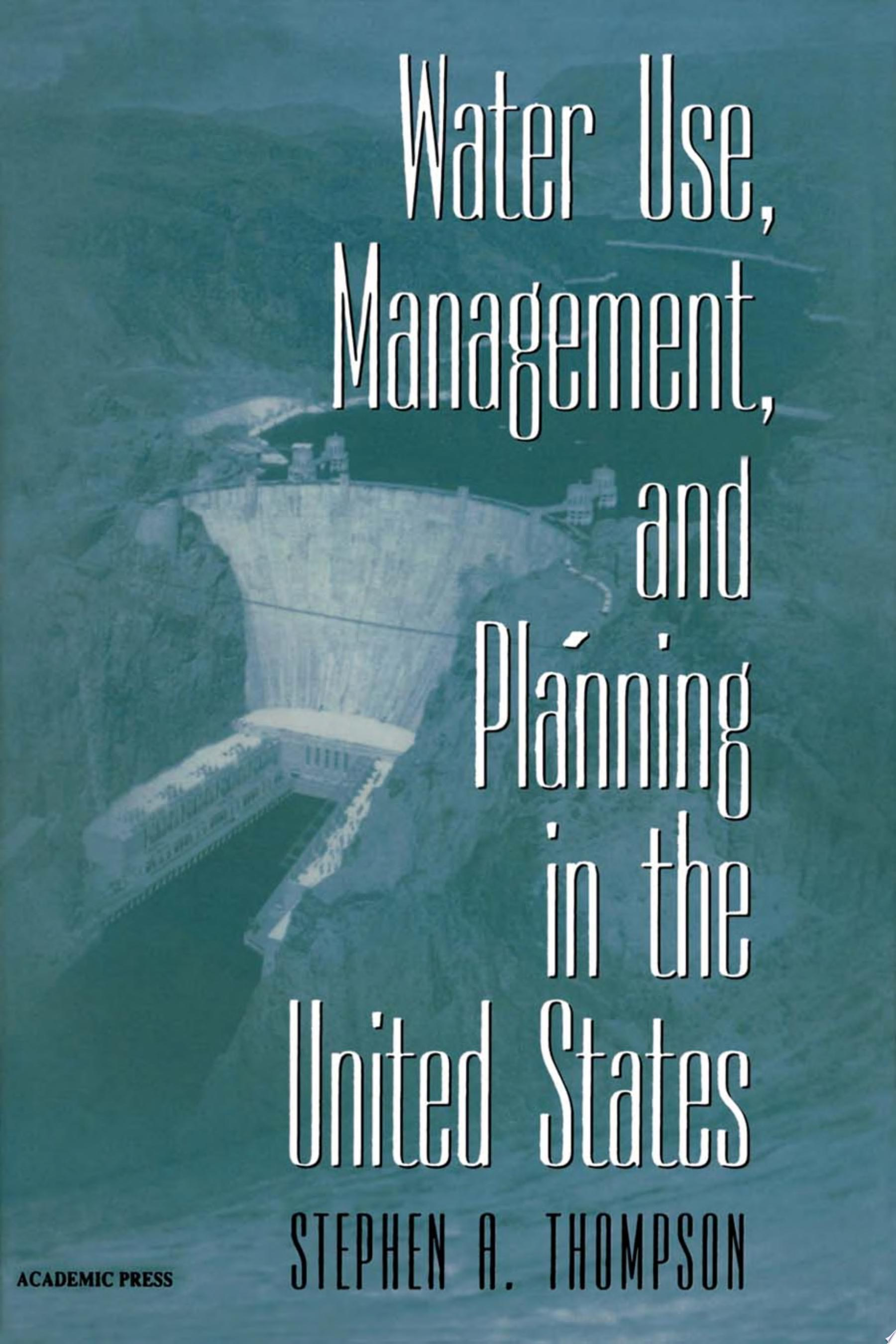 Water Use  Management  and Planning in the United States