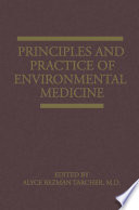 Principles And Practice Of Environmental Medicine