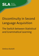 Discontinuity in Second Language Acquisition