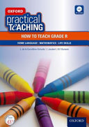 Books - Oxford Practical Teaching: How To Teach Grade R (Paperback Including Free Cd) | ISBN 9780190401443