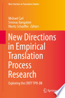 New Directions In Empirical Translation Process Research