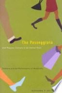 The Passeggiata And Popular Culture In An Italian Town PDF