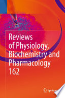 Reviews Of Physiology Biochemistry And Pharmacology Book PDF