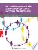 Read Online Materialities of Age and Ageing: Concepts of a Material Gerontology For Free