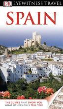 DK Eyewitness Travel Guide: Spain