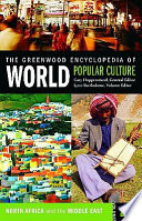 The Greenwood Encyclopedia of World Popular Culture