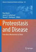 Proteostasis and Disease