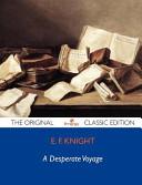 A Desperate Voyage   The Original Classic Edition