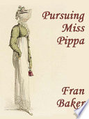 Pursuing Miss Pippa