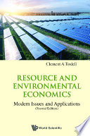 Resource And Environmental Economics: Modern Issues And Applications (Second Edition)