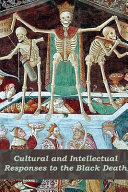 Cultural and Intellectual Responses to the Black Death