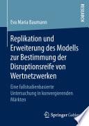 Replikation und Erweiterung des Modells zur Bestimmung der Disruptionsreife von Wertnetzwerken