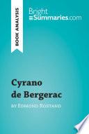 Cyrano de Bergerac by Edmond Rostand  Book Analysis