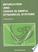 Bifurcation and Chaos in Simple Dynamical Systems