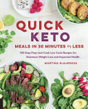 Quick Keto Meals in 30 Minutes or Less Pdf/ePub eBook