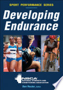 """Developing Endurance"" by NSCA -National Strength & Conditioning Association, Ben Reuter"