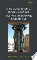 Using Aspect Oriented Programming for Trustworthy Software Development Book