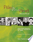 Pray Your Heart Resource Manual Book