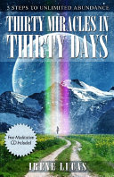 Thirty Miracles in Thirty Days