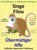 Singe Filou aide M. Charpentier - Übermütiger Affe hilft Herrn Tischler [Pdf/ePub] eBook