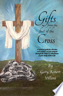 Gifts from the foot of the Cross
