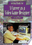 Getting Ready for a Career as a Video Game Designer