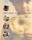 Child  Family  School  Community