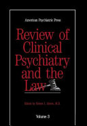Review of Clinical Psychiatry and the Law