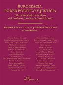 Burocracia, poder político y justicia. Libro-homenaje de amigos del profesor José María García Marín