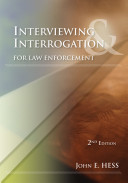 Interviewing and Interrogation for Law Enforcement Book