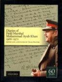 Diaries of Field Marshal Mohammad Ayub Khan  1966 1972