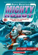 Ricky Ricotta's Mighty Robot vs. The Mecha-Monkeys from Mars (Ricky Ricotta #4) Pdf/ePub eBook