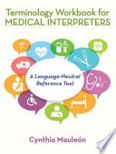 Terminology Workbook for Medical Interpreters