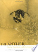 The Anther  : Form, Function and Phylogeny