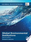Global Environmental Institutions Book