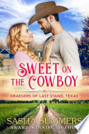 Sweet On The Cowboy